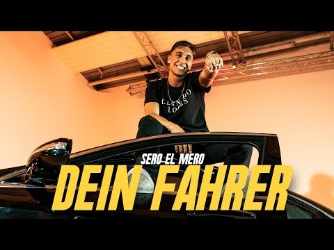 Sero El Mero Dein Fahrer Official Video