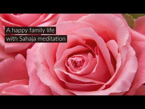 Sahaja helps in a rewarding family life