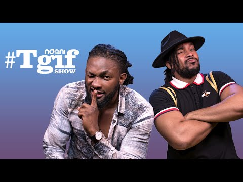 Watch Uti Nwachukwu & Bryan Okwara on Latest Episode of #NdaniTGIFShow