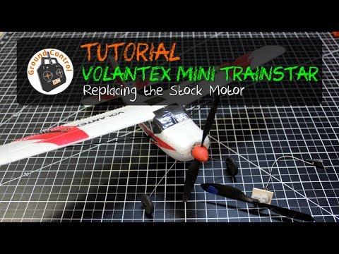 Tutorial - Installing this Motor in the Volantex Mini TrainStar