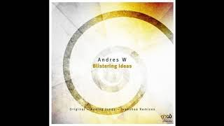 Andres W - Blistering Ideas (Analog Jungs Remix) [PHW Elements]