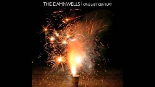 The Damnwells - Everything