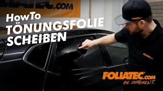 Tutorial: Scheiben Tönungsfolien - FOLIATEC.com