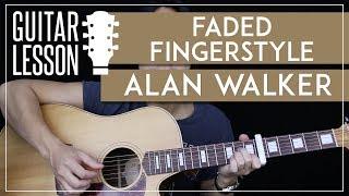 Faded Fingerstyle Guitar Tutorial - Alan Walker Picking Lesson 🎸|Easy Fingerstyle Arrangement|