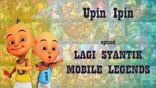 Parodi Lagu Lagi Syantik Versi Hero Mobile Legends Upin Ft Ipin