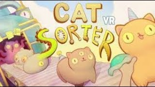 REBUILD THE KITTY CATS - Cat Sorter VR Gameplay - Funny Cat HTC VIVE Game For Kids!