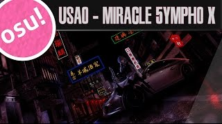 「Osu! Mania」USAO - Miracle 5ympho X [4k Another] 96.85% S | 3.27 ★
