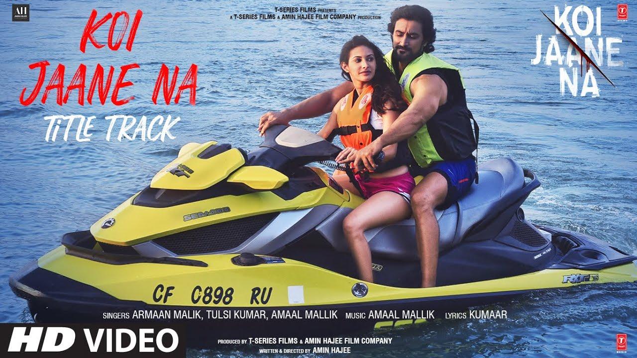 कोई जाने ना Koi Jaane Na- New Hindi Song