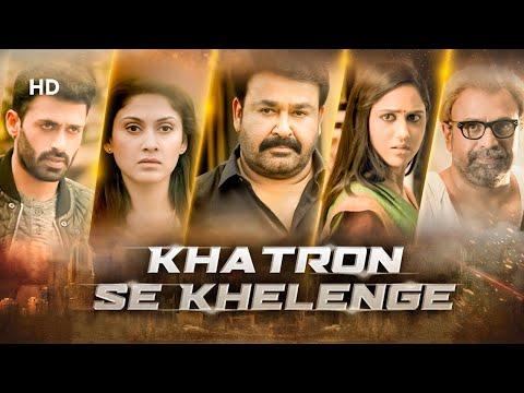 Khatron Se Khelenge (HD) | Mohanlal | Dev Gill | Vijay Babu | Miya | South Indian Hindi Dubbed Movie