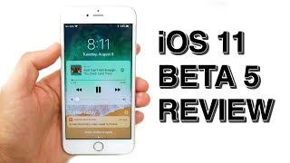 iOS 11 Beta 5 Review! - Should You Download?