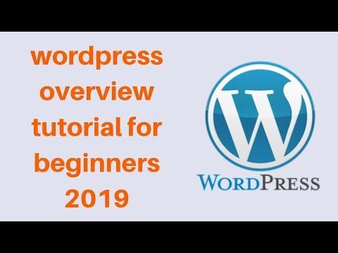 wordpress overview tutorial for beginners 2019