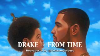 Drake - From Time Instrumental