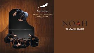 NOAH - Taman Langit (Official Audio)