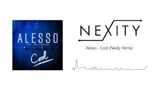 Alesso ft. Roy English - Cool (Nexity Remix)