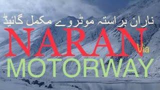 New NARAN MOTORWAY step by step Navigation | Gilgit and Skardu