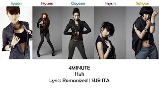 4MINUTE - Huh [Lyrics Romanized | SUB ITA]