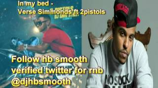 2 Pistols - In My Bed (Feat. Verse Simmonds) NEW MUSIC 2012  [RNBMAFIA]