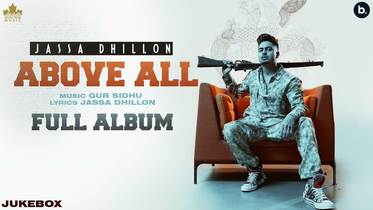 BHALWANI GEDI LYRICS - Jassa Dhillon   Above All