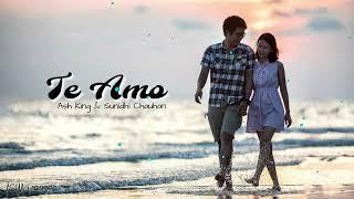 TE AMO | Ash King & Sunidhi Chauhan | Lyrics | Dum Maaro