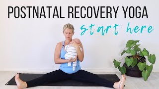 Gentle postnatal recovery yoga - start here