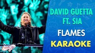 David Guetta & Sia   Flames (Karaoke) | CantoYo
