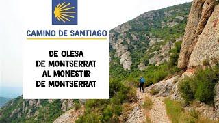 preview picture of video 'Camino de Santiago. De Olesa de Montserrat al monestir de Montserrat'
