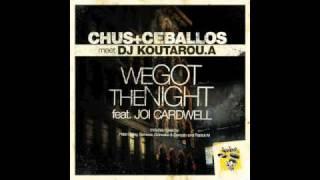 Chus&Ceballos Meet DjKoutarou.A-We Got The Night Feat Joi Cardwell(Dj Koutarou.A Mix)