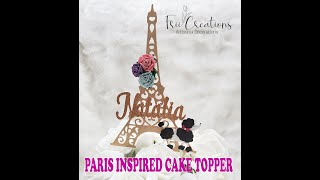 Making A Paris Eiffel Tower Inspired Cake Topper / Haciendo Un Topper Para Cake Inspirado En Paris
