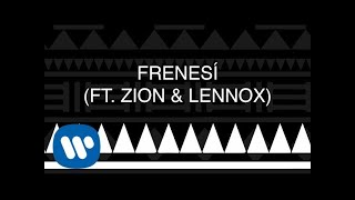 Frenesí (Letra) - Piso 21 feat. Zion y Lennox (Video)