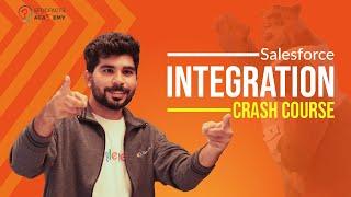 Salesforce Integration Crash Course | The Ultimate Guide to Salesforce Integrations