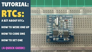 TUTORIAL: How to wire up & code an RTC - Real Time Clock - Arduino (Module)