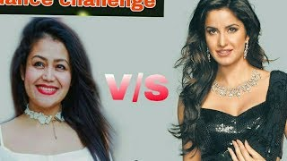 Kamli song dance Katrina Kaif vs Neha Kakkar Dilbar song dance challenge