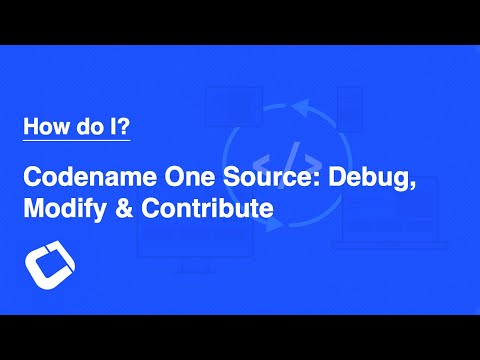 Debug Into Codename One Source, Modify it & Contribute it Back