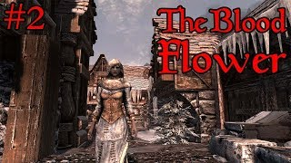 The Blood Flower | #2 | Arya Meets the Brotherhood - Skyrim Assassin Build