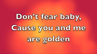 Travie McCoy ft Sia - Golden lyrics (clean)