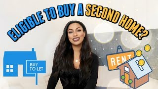 BUYING A SECOND HOME #1   WHY I AM ELIGIBLE FOR A BUY TO LET MORTGAGE?
