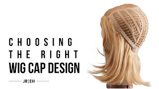 HOW-TO: Choose the right wig cap design