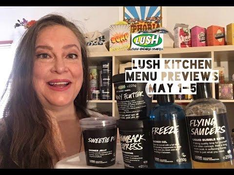 Lush Kitchen Menu Previews May 1-5 | Lush Encyclopedia Blog