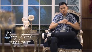 Download lagu Dory Harsa My Love Mp3