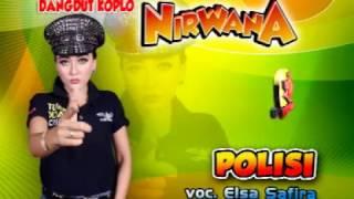 Polisi-Dangdut Koplo-Nirwana-Elsa Safira
