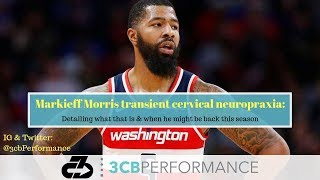 Markieff Morris' transient cervical neuropraxia: What that means & when he'll return