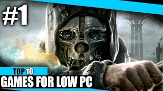TOP 10 games for low PC