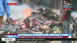 Fire razes down Githurai furniture market, cause of fire yet to be established.