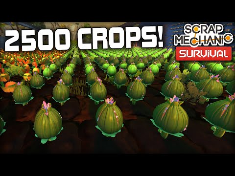 I Got Hired as a Farmer to Plant 2500 Crops! (Scrap Mechanic Survival Gameplay)