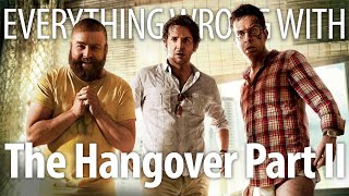Everything Wrong With The Hangover Part II In 20 Minutes Or Less