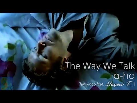 The Way We Talk Lyrics – A-ha