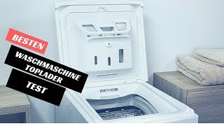 Die Besten Waschmaschine Toplader Test - (Top 5)