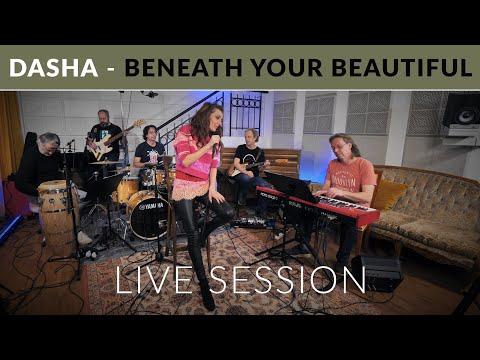 Dasha - Beneath Your Beautiful (Live Session)