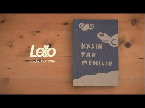 Letto - Kasih Tak Memilih [Official]