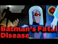 Film Theory Batmans DEADLY Disease  CURED